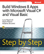 Build Windows<sup>®</sup> 8 Apps with Microsoft Visual C# and Visual Basic Step by Step