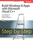 Build Windows<sup>®</sup> Apps with Microsoft Visual C++ Step by Step